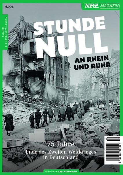 VORBESTELLUNG - NRZ Magazin Stunde Null an Rhein und Ruhr