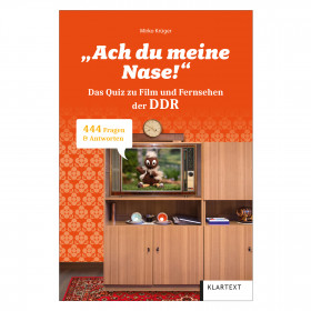 """""""Ach du meine Nase""""! - Quizbuch DDR"""